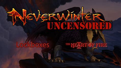 Neverwinter Heart of Fire Lockbox Changes and New